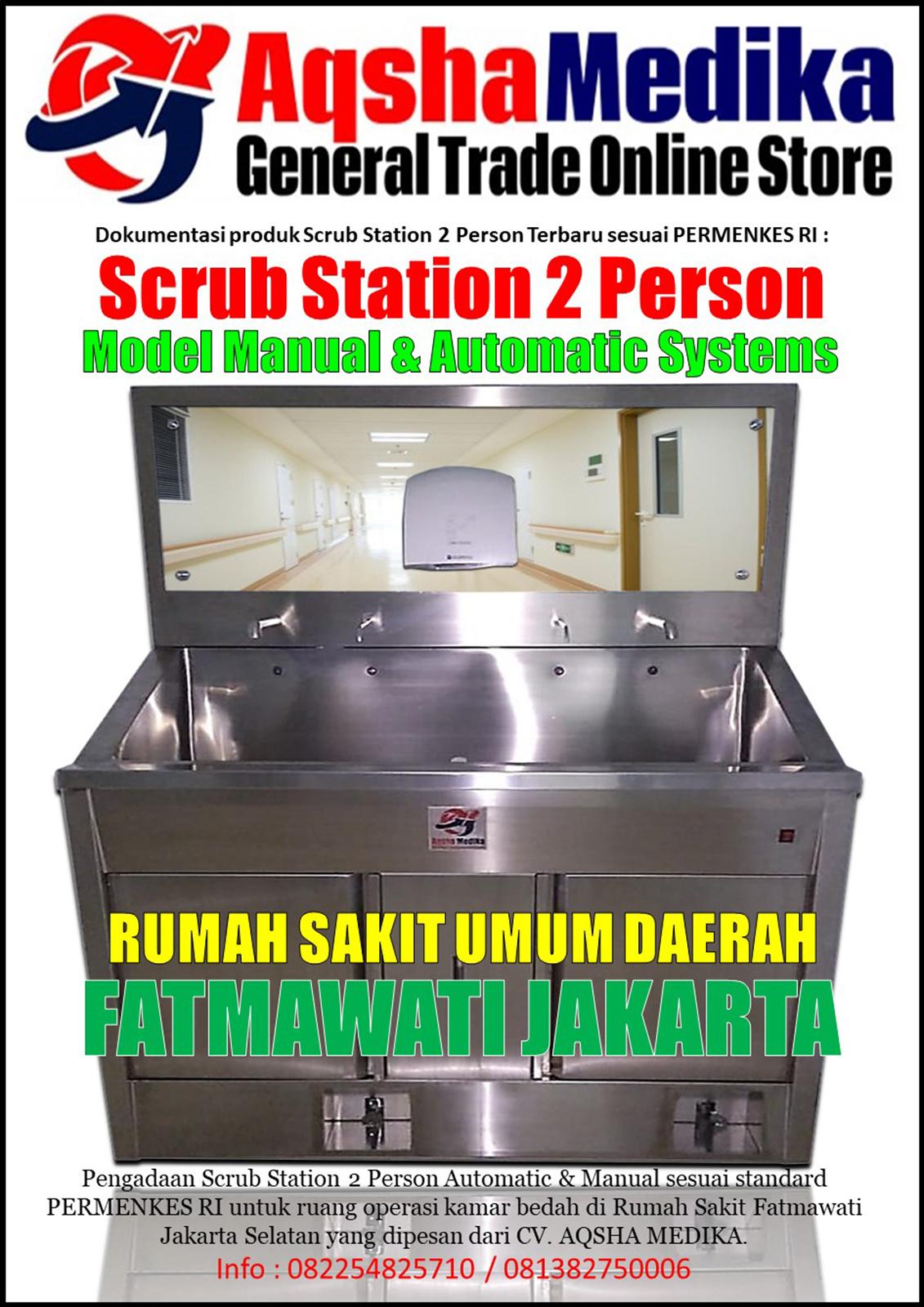 Mesin Scrub Station 2 Person Automatic Manual RSUD Fatmawati Jakarta